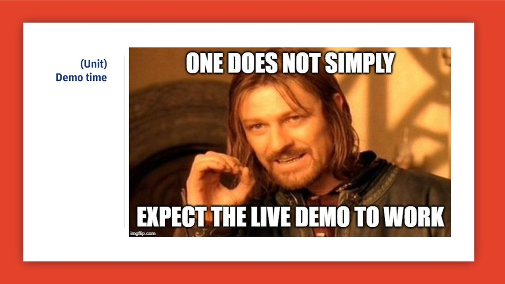 (Unit) Demo time
