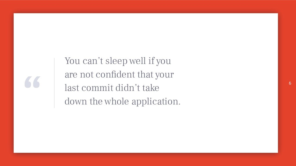 """"""" You can't sleep well if you are not confident ..."""