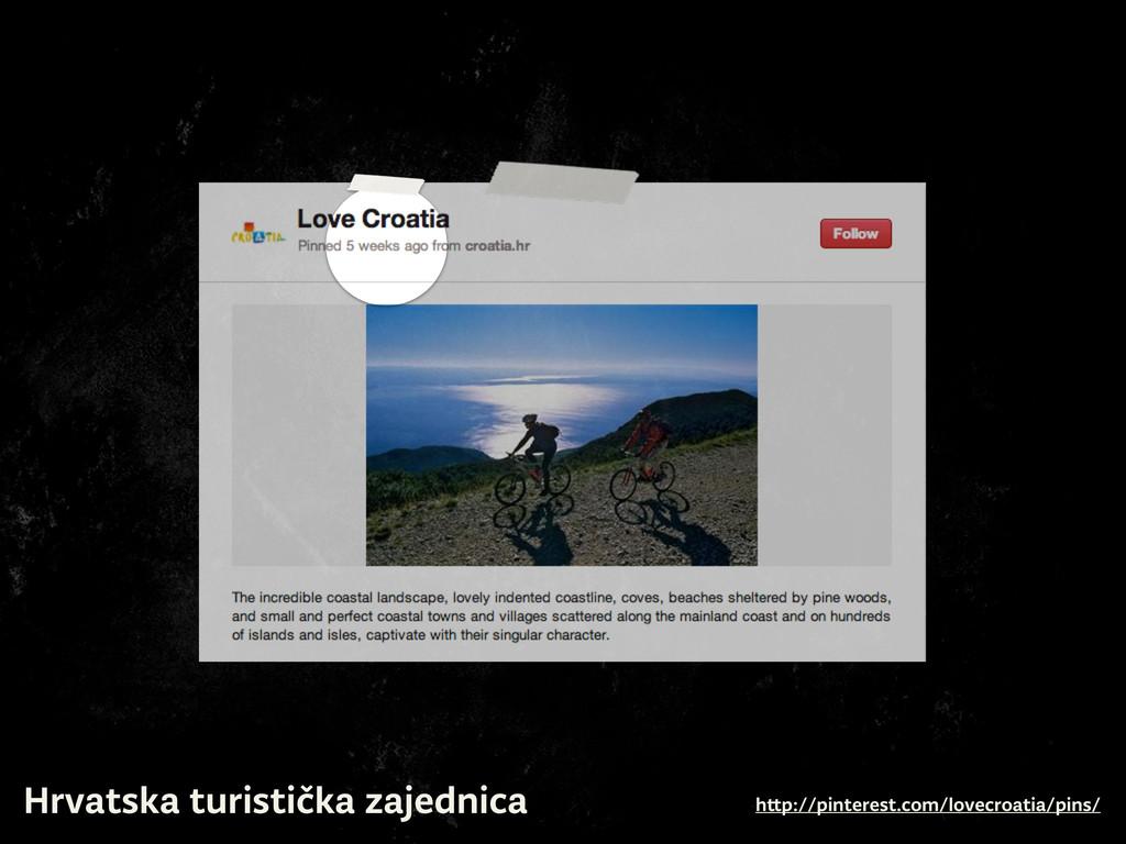 Hrvatska turistička zajednica h p://pinterest.c...