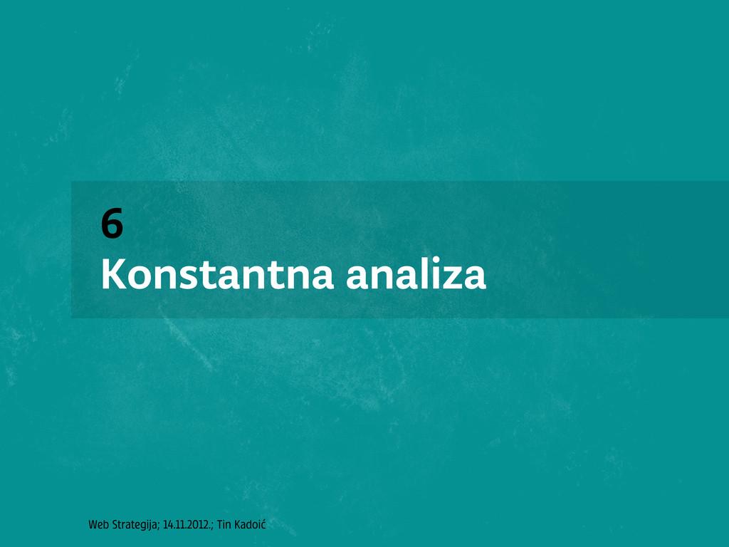 Web Strategija; 14.11.2012.; Tin Kadoić 6 Konst...