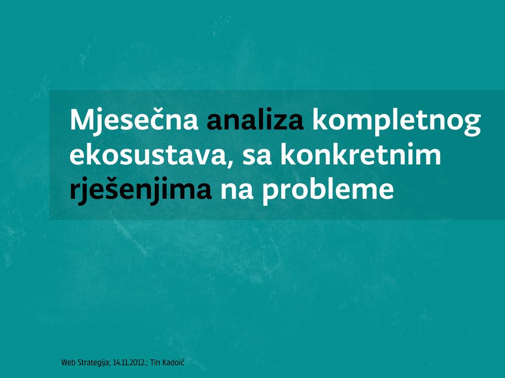 Web Strategija; 14.11.2012.; Tin Kadoić Mjesečn...