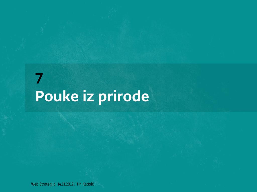 Web Strategija; 14.11.2012.; Tin Kadoić 7 Pouke...