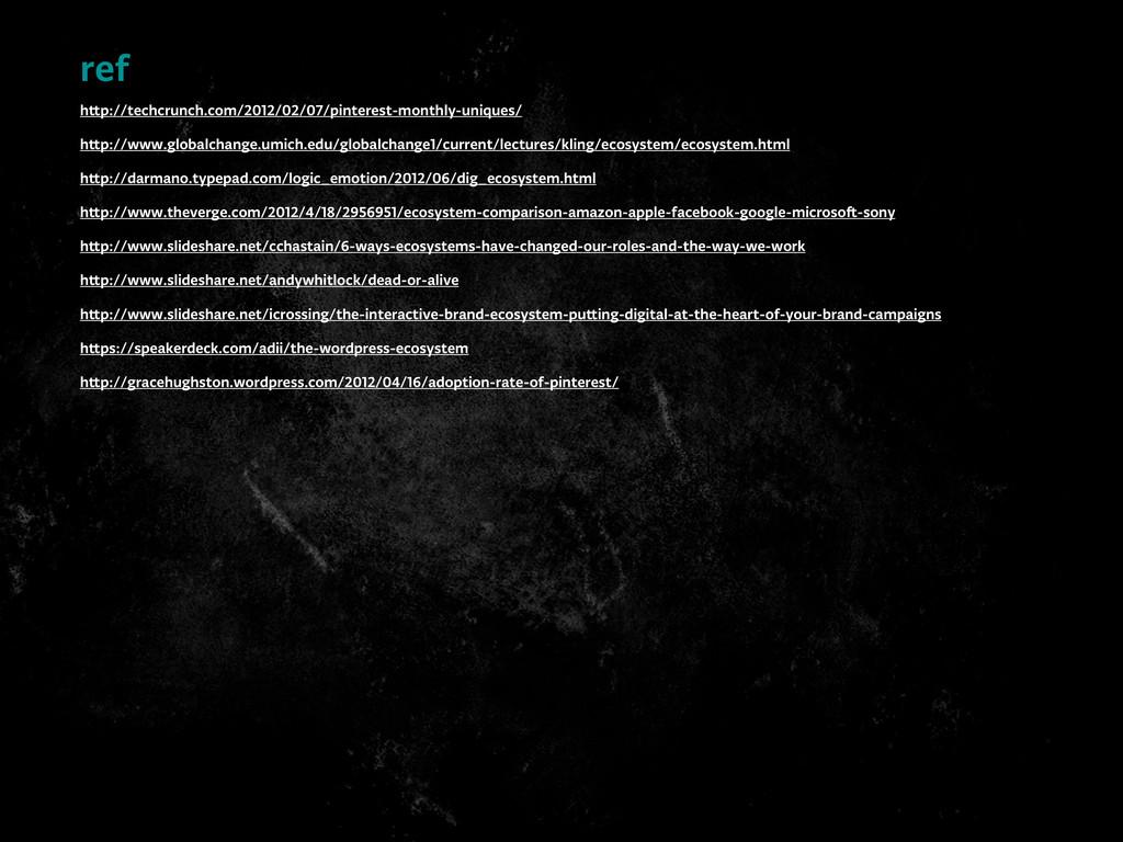 ref h p://techcrunch.com/2012/02/07/pinterest-m...