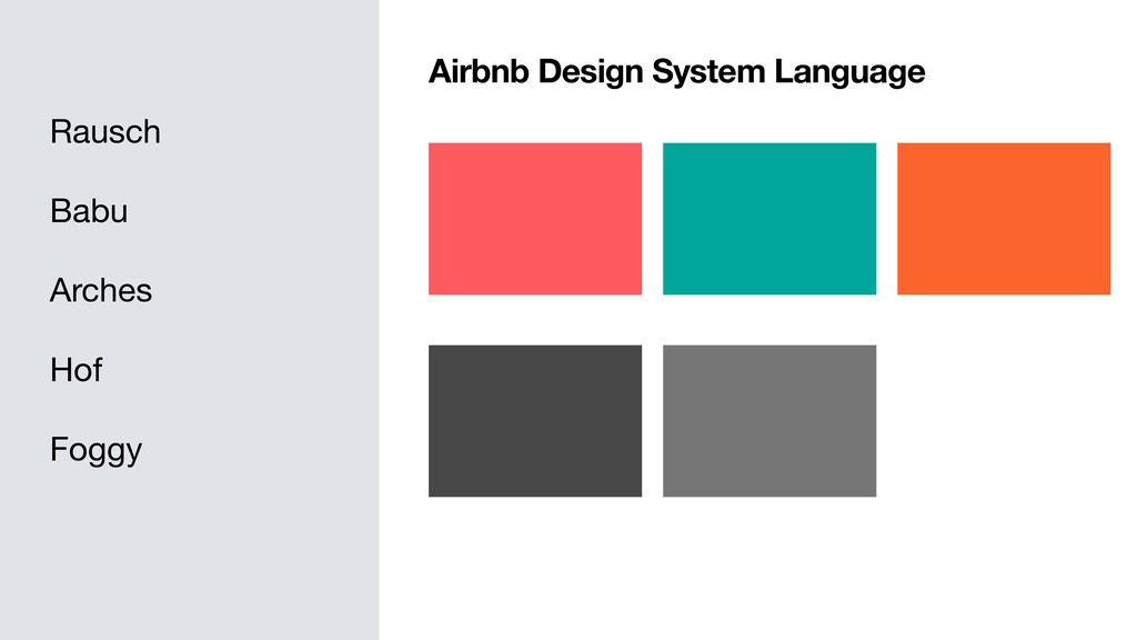 Airbnb Design System Language Rausch  Babu  Arc...