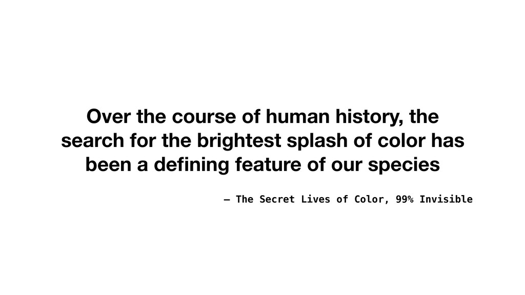 – The Secret Lives of Color, 99% Invisible Over...