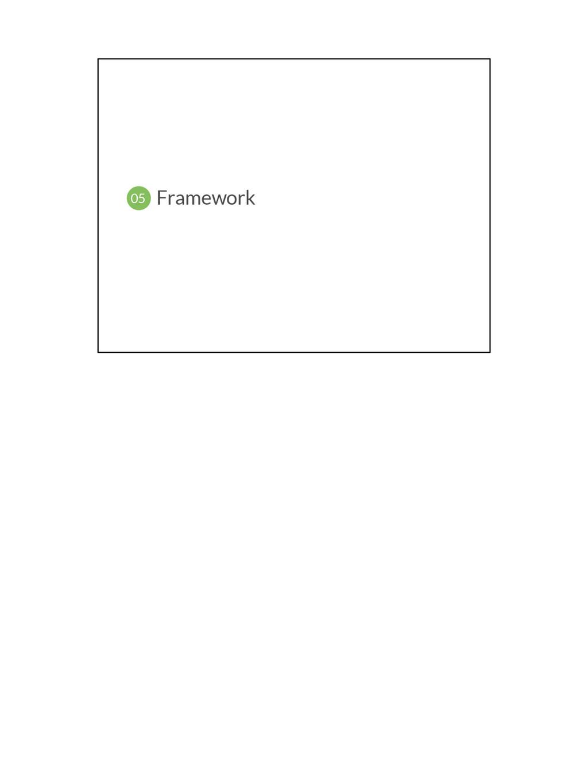 Framework 05