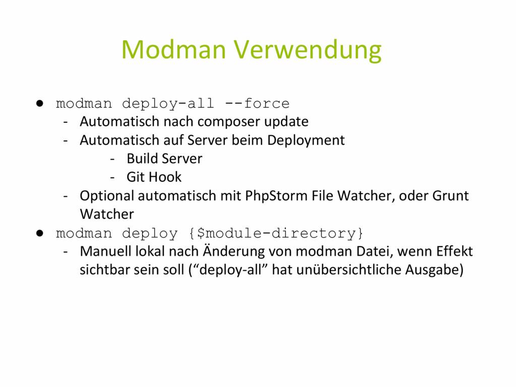 Modman Verwendung ● modman deploy-all --force -...