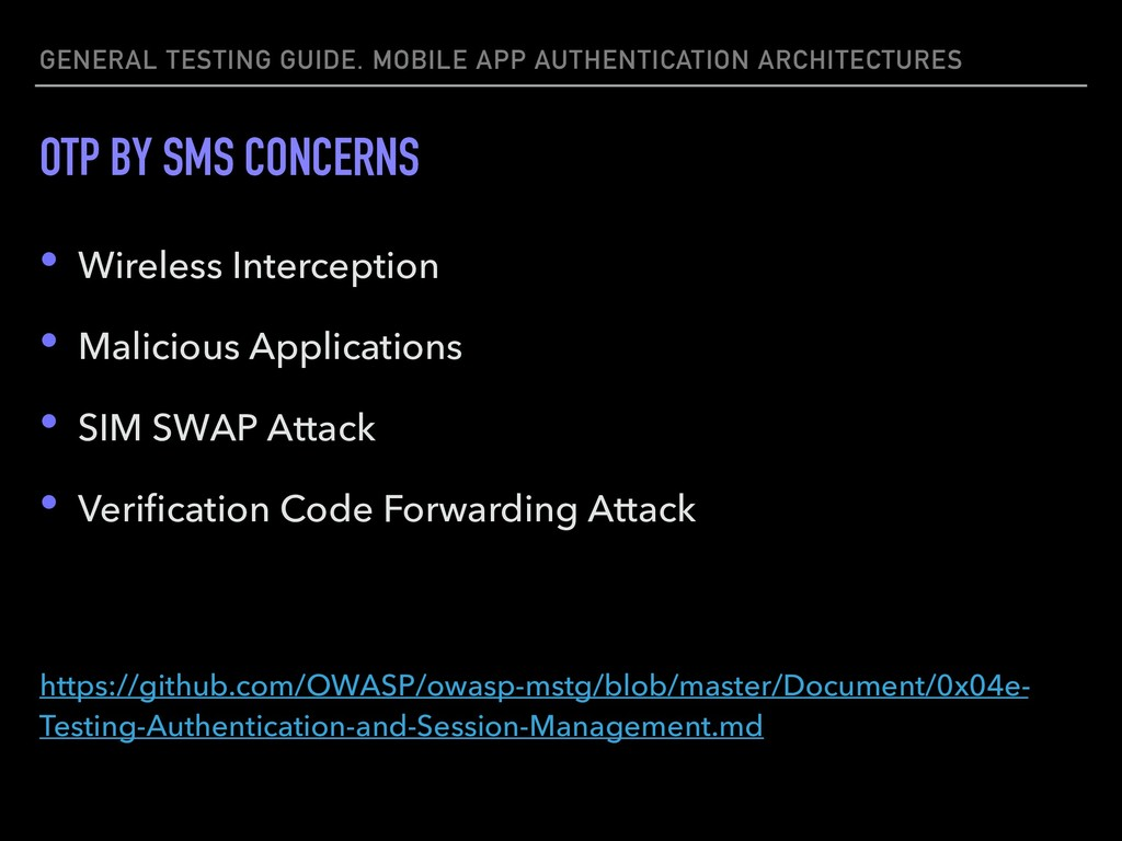 GENERAL TESTING GUIDE. MOBILE APP AUTHENTICATIO...