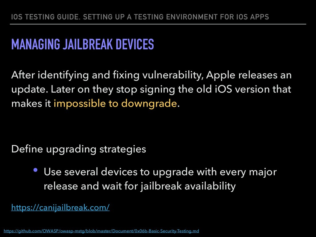 IOS TESTING GUIDE. SETTING UP A TESTING ENVIRON...