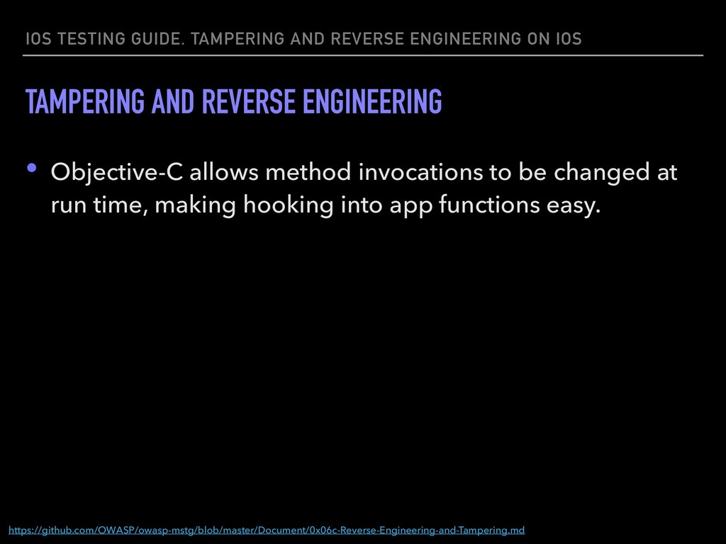 IOS TESTING GUIDE. TAMPERING AND REVERSE ENGINE...
