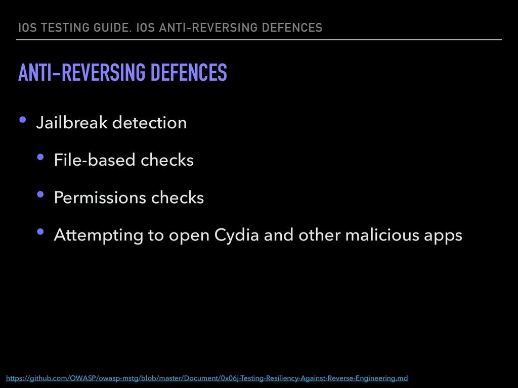 IOS TESTING GUIDE. IOS ANTI-REVERSING DEFENCES ...
