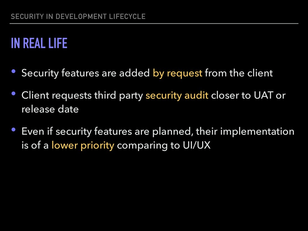 SECURITY IN DEVELOPMENT LIFECYCLE IN REAL LIFE ...