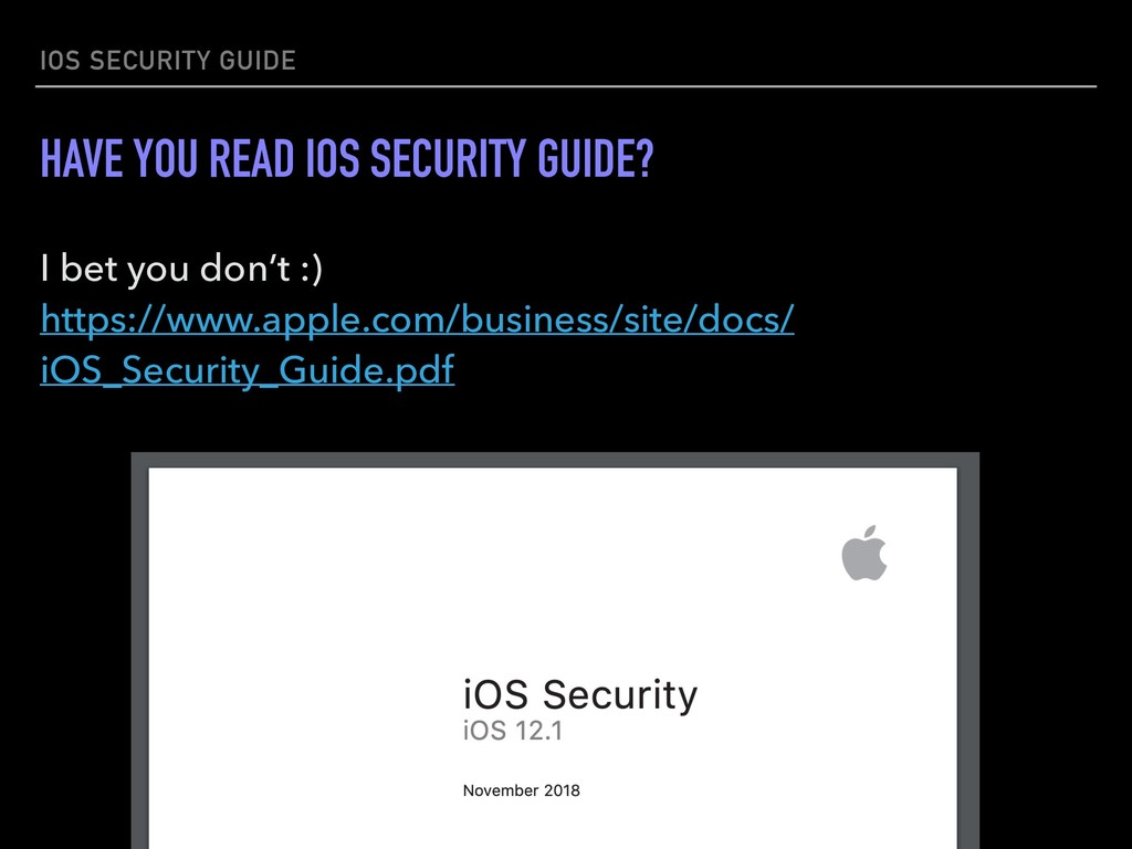 IOS SECURITY GUIDE HAVE YOU READ IOS SECURITY G...