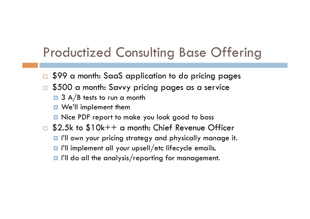Productized Consulting Base Offering ¨  $99 a m...