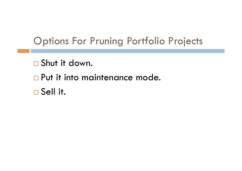 Options For Pruning Portfolio Projects ¨ Shut i...