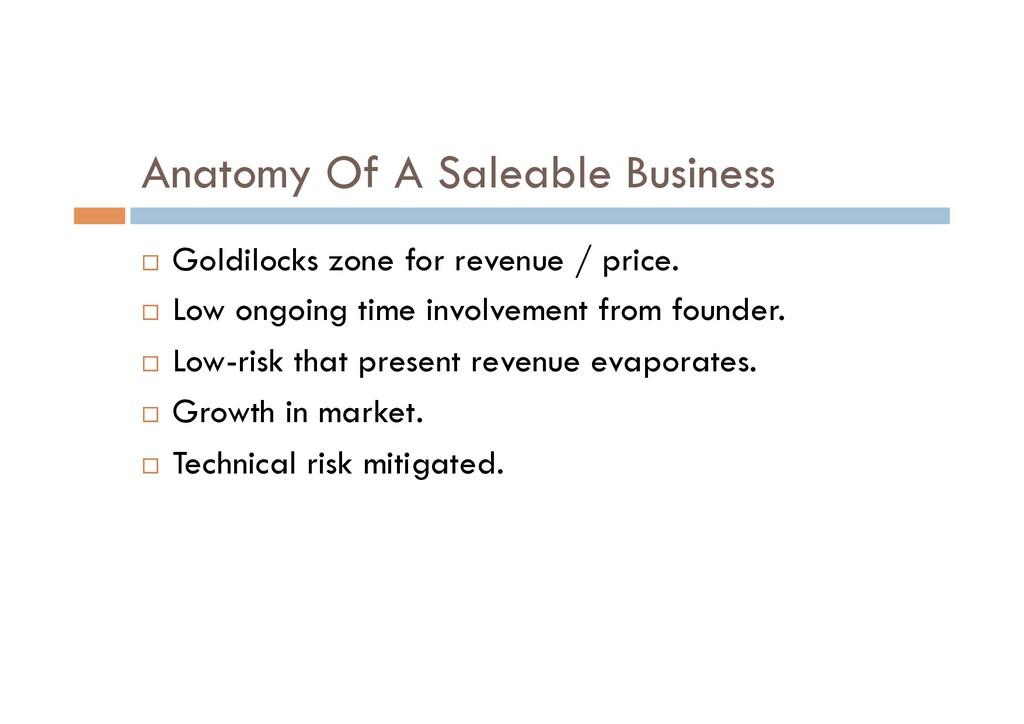 Anatomy Of A Saleable Business ¨ Goldilocks zo...