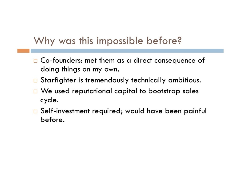 Why was this impossible before? ¨  Co-founders:...