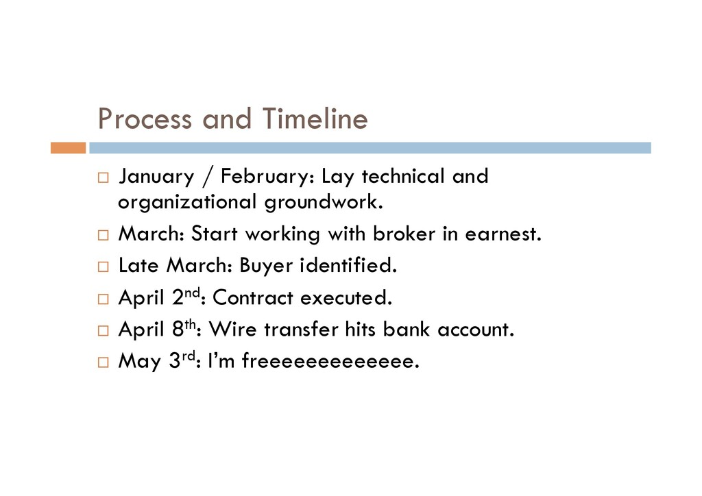 Process and Timeline ¨  January / February: Lay...