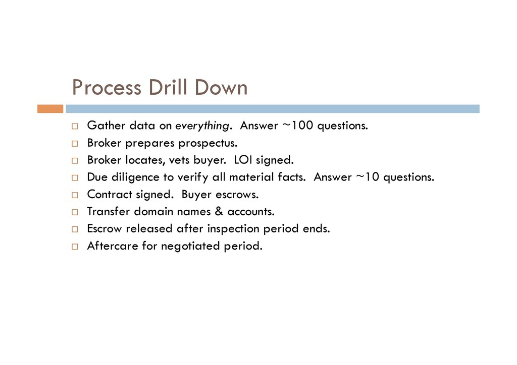 Process Drill Down ¨  Gather data on everything...