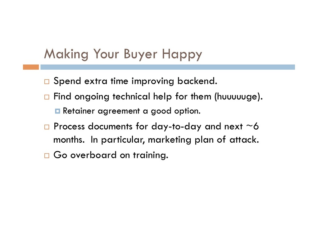 Making Your Buyer Happy ¨  Spend extra time imp...