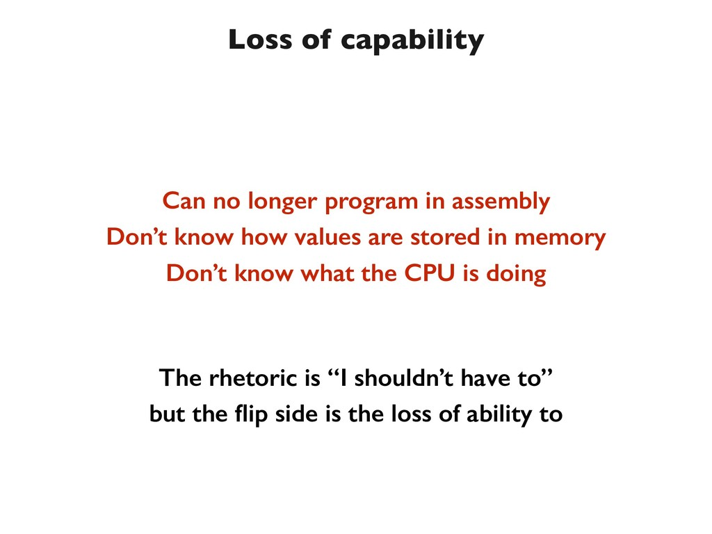 Loss of capability Can no longer program in ass...