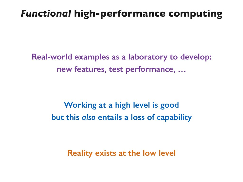 Functional high-performance computing Real-worl...