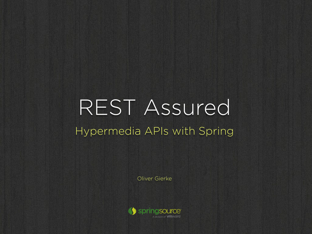 REST Assured Hypermedia APIs with Spring Oliver...