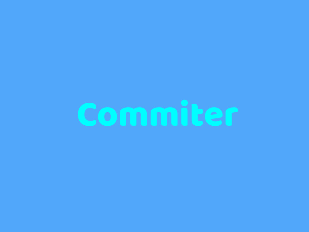 Commiter