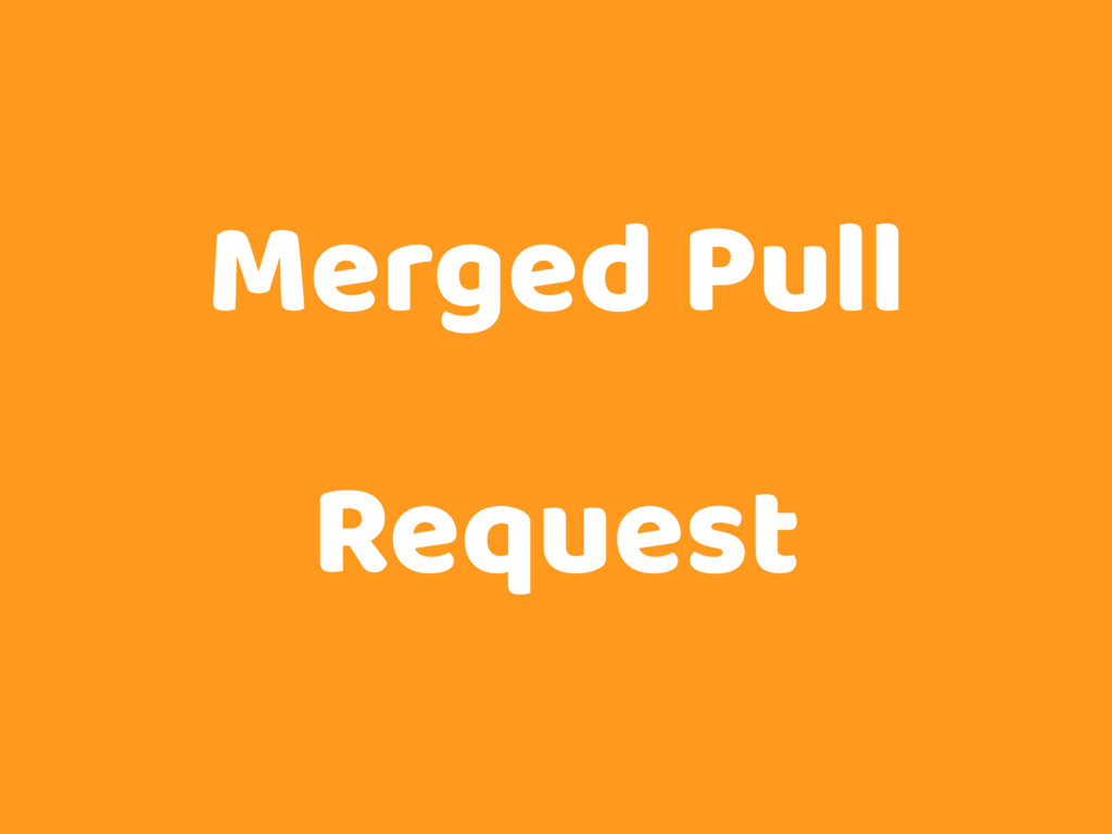 Merged Pull Request