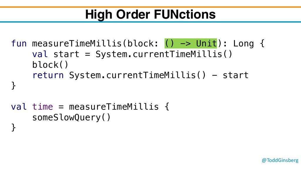 @ToddGinsberg fun measureTimeMillis(block: () -...