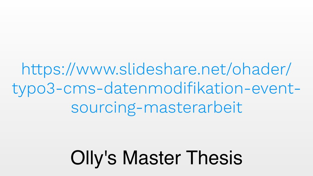Olly's Master Thesis https://www.slideshare.net...