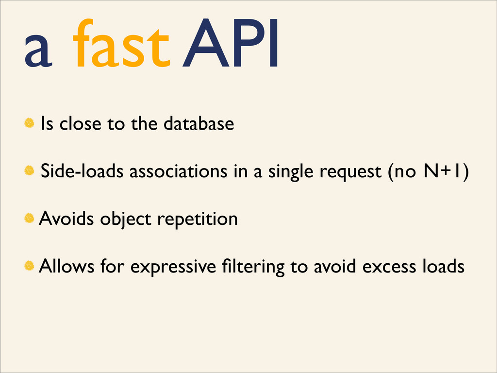 a fast API Is close to the database Side-loads ...