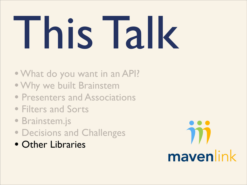 This Talk • What do you want in an API? • Why w...
