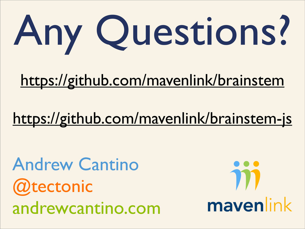 Any Questions? Andrew Cantino @tectonic andrewc...