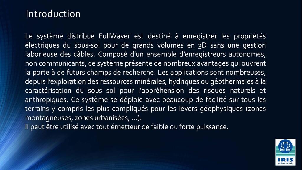 Introduction Le système distribué FullWaver est...