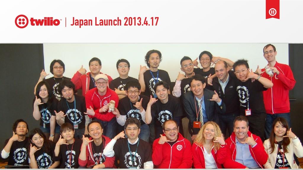 Japan Launch 2013.4.17