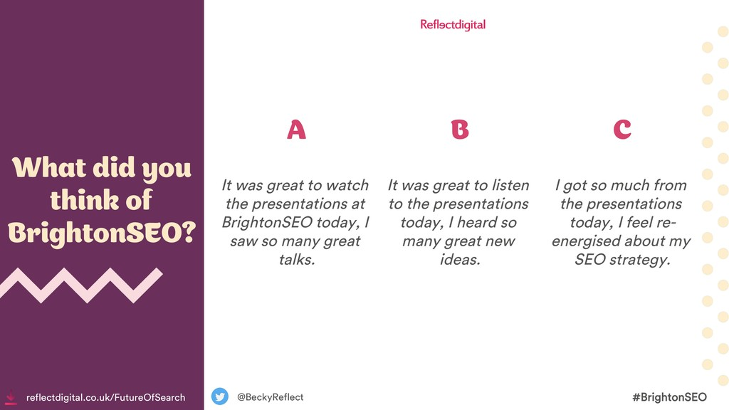 What did you think of BrightonSEO? @BeckyReflec...