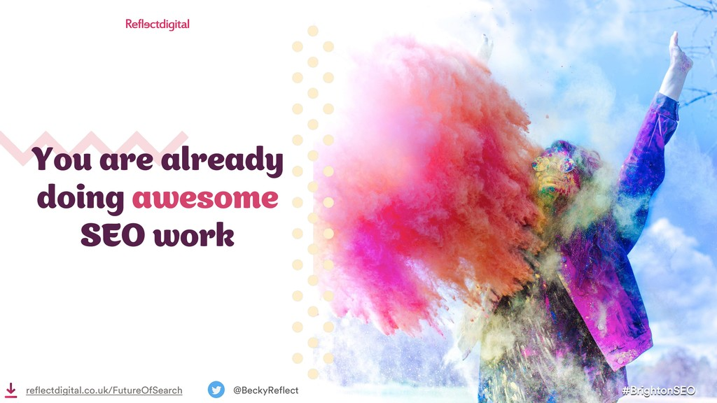You are already doing awesome SEO work #Brighto...