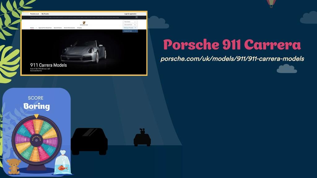 SCORE Boring Porsche 911 Carrera porsche.com/uk...