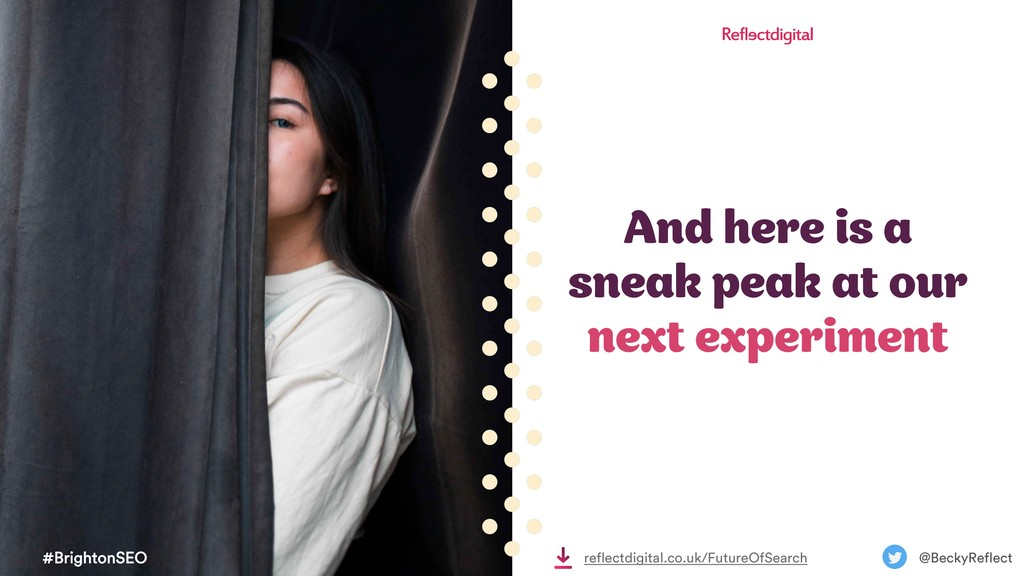 #BrightonSEO @BeckyReflect reflectdigital.co.uk...