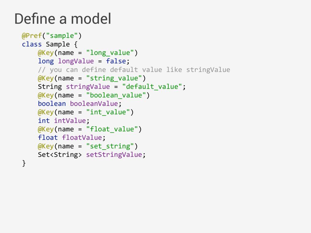 """@Pref(""""sample"""") class Sample { @Key(name = """"l..."""