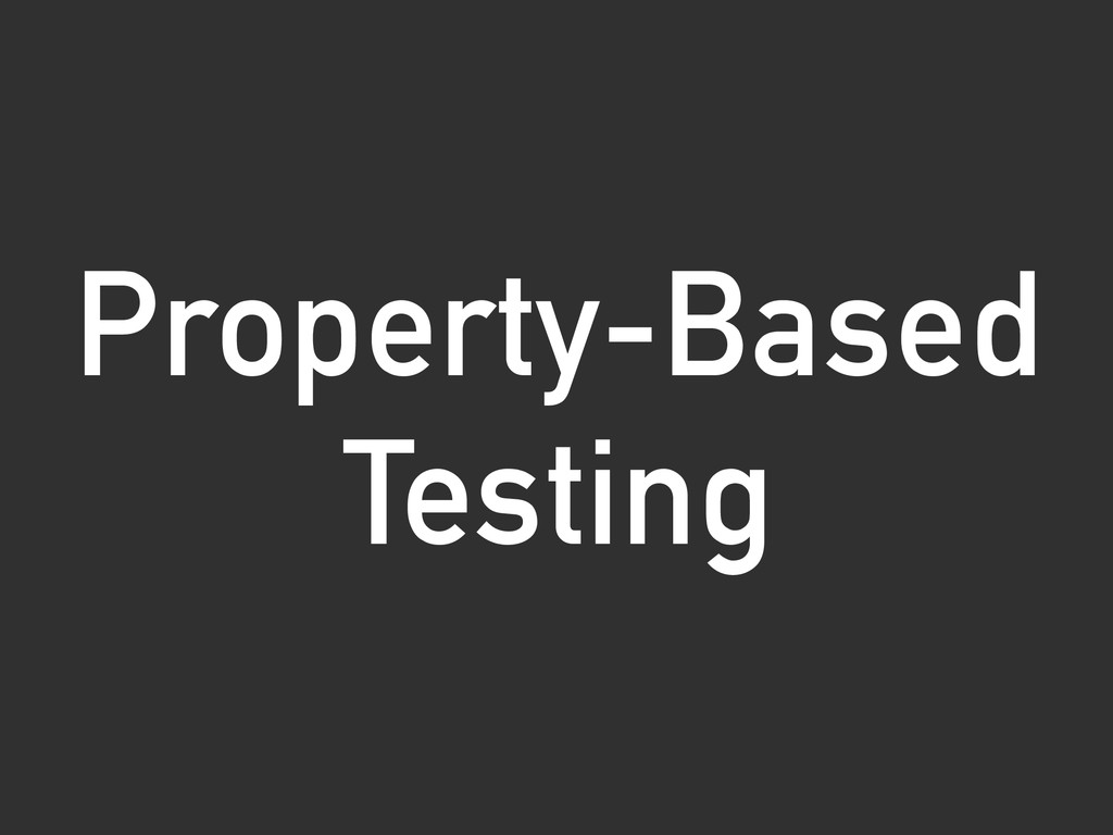 Property-Based Testing