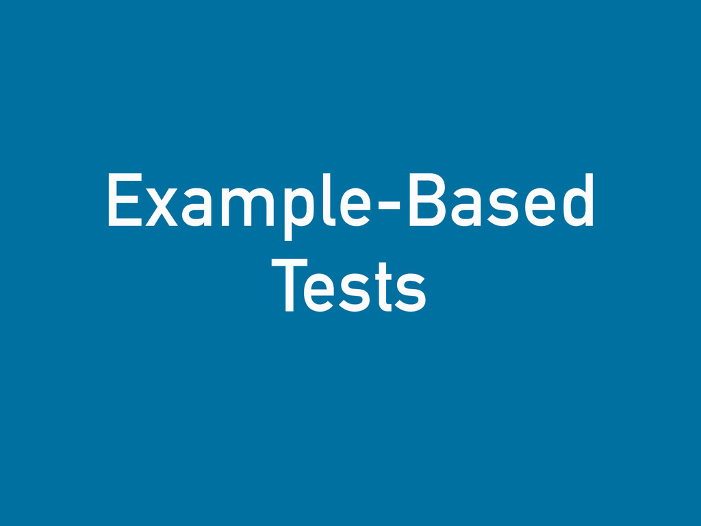 Example-Based Tests