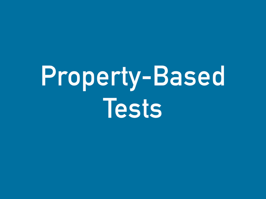 Property-Based Tests