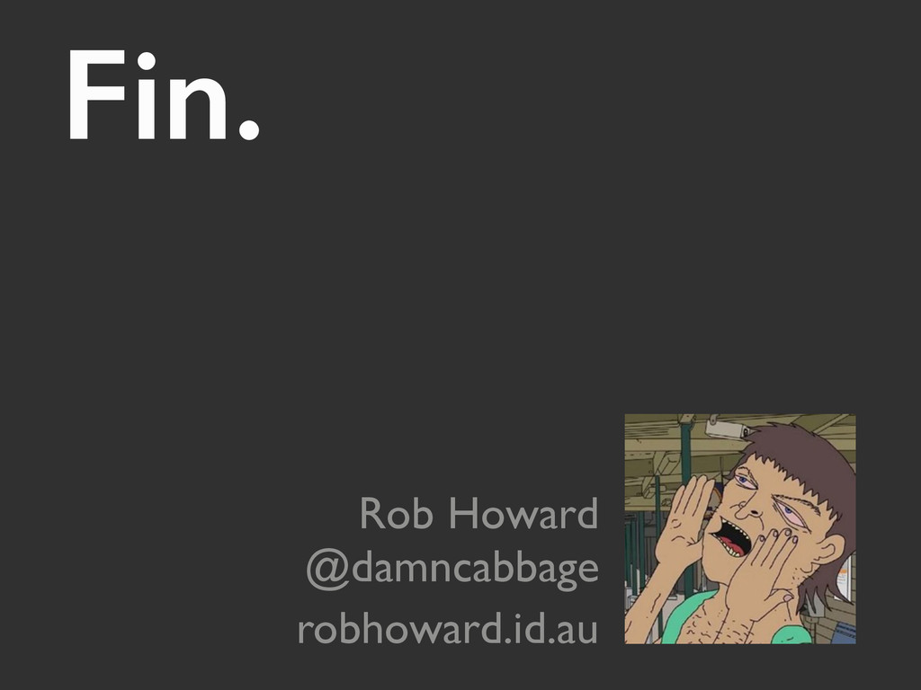 Fin. 