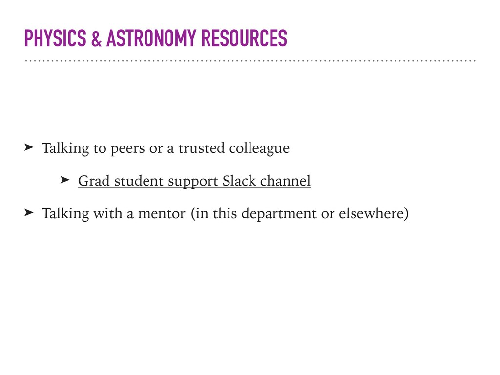 PHYSICS & ASTRONOMY RESOURCES ➤ Talking to peer...