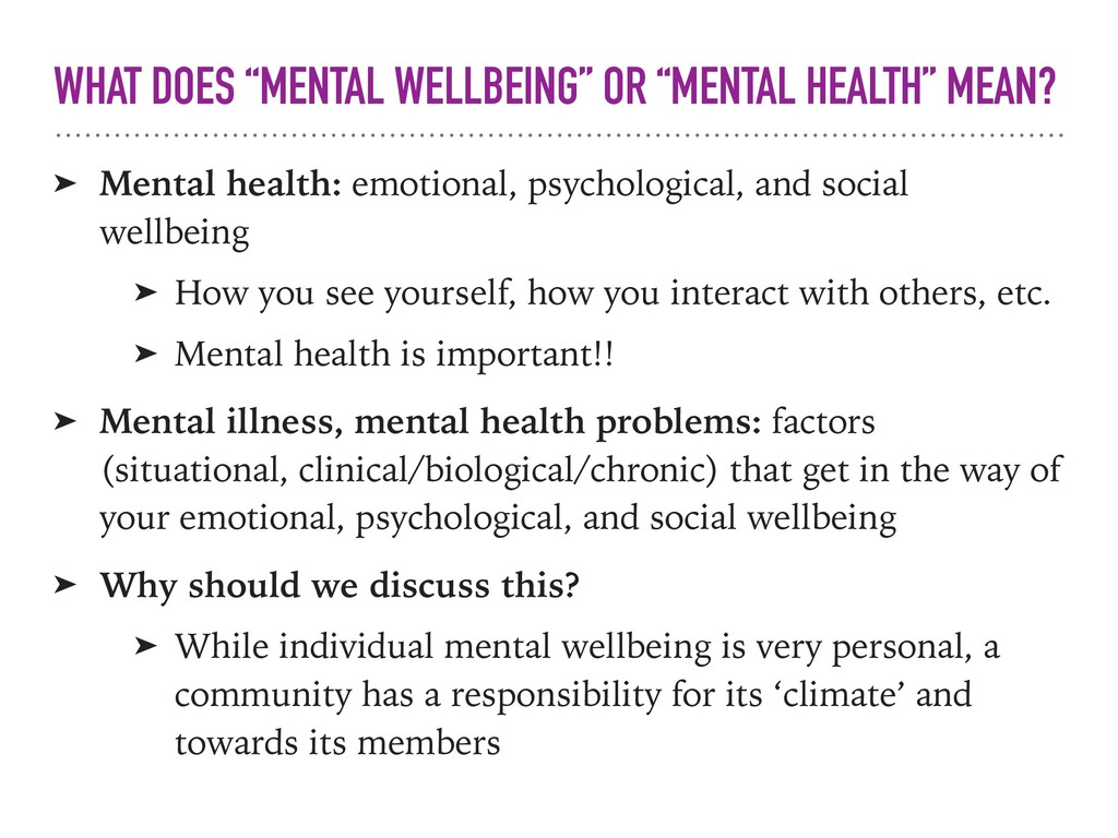 "WHAT DOES ""MENTAL WELLBEING"" OR ""MENTAL HEALTH""..."