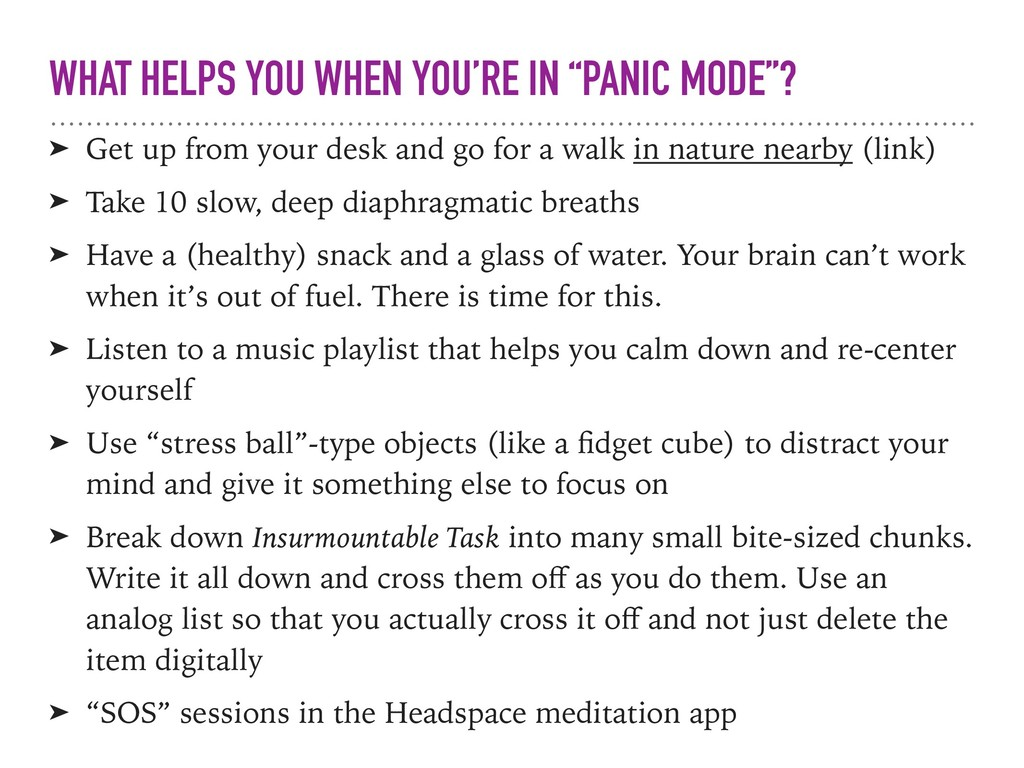 "WHAT HELPS YOU WHEN YOU'RE IN ""PANIC MODE""? ➤ G..."