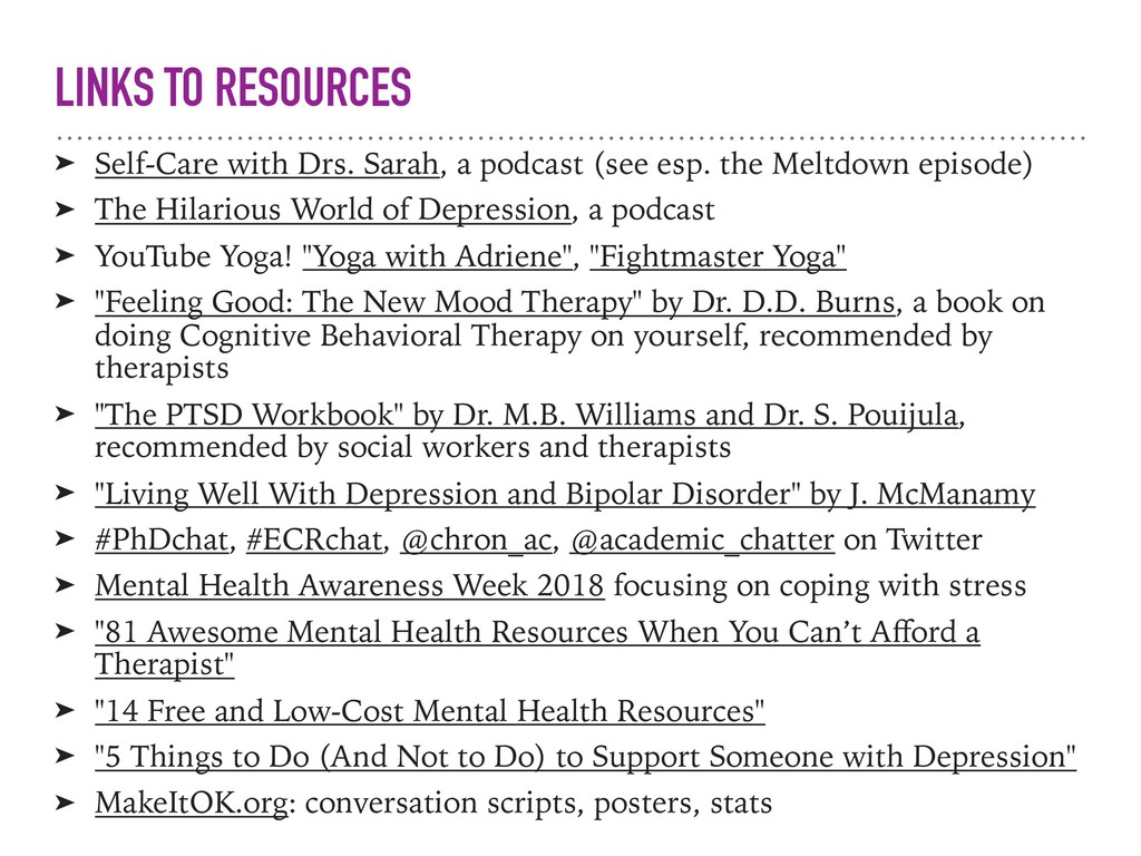 LINKS TO RESOURCES ➤ Self-Care with Drs. Sarah,...
