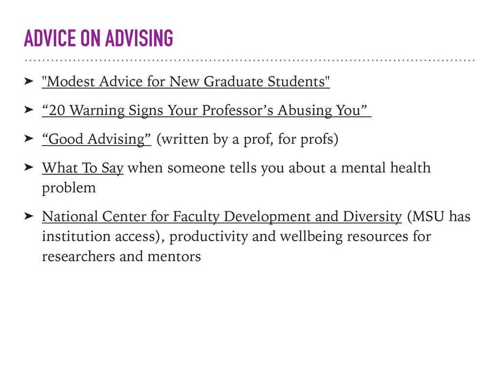 "ADVICE ON ADVISING ➤ ""Modest Advice for New Gra..."